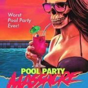 Резня на вечеринке у бассейна / Pool Party Massacre