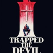 Я поймал Дьявола / I Trapped the Devil