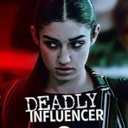 Смертельный Советчик / Deadly Influencer