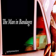 Человек в бинтах  / The Man in Bandages