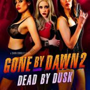 Исчезнуть до рассвета 2: Погибшая в сумерках  / Gone by Dawn 2: Dead by Dusk