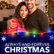 Рождество всегда и навеки  / Always and Forever Christmas