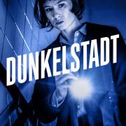 Тёмный город / Dunkelstadt все серии