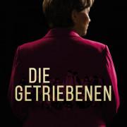 Меркель / Die Getriebenen