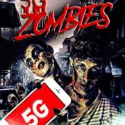 5G Зомби  / 5G Zombies