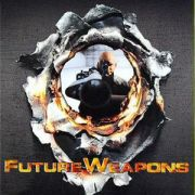 Оружие Будущего / Future Weapons (Discovery Channel) все серии