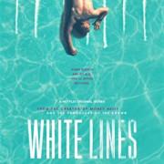 Белые линии / White Lines все серии