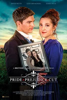 Гордость и Предубеждение: Снято  / Pride and Prejudice, Cut
