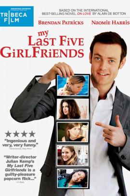 Пять моих бывших подружек / My Last Five Girlfriends