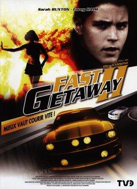 Поспешное бегство 2 / Fast Getaway II