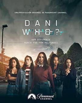 Кто такая Дани? / Dani Who? смотреть онлайн