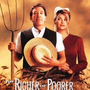 И в бедности и в богатстве / For Richer or Poorer
