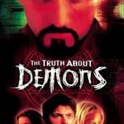 Демоны / Невероятная правда о демонах / The Irrefutable Truth About Demons