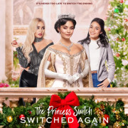 На месте принцессы: Новая жизнь / The Princess Switch: Switched Again