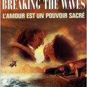Рассекая волны / Breaking the Waves