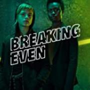 В расчёте / Breaking Even все серии