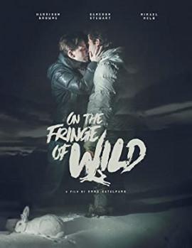 На краю пропасти / On the Fringe of Wild