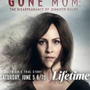 Пропавшая мать: Исчезновение Дженнифер Дулос / Gone Mom (Gone Mom: The Disappearance of Jennifer Dulos)