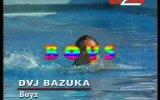DVJ BAZUKA - Boyz