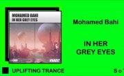 Mohamed Bahi - In Her Grey Eyes [VANDIT Records]